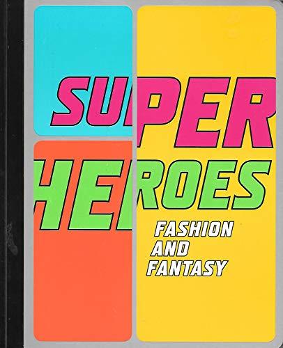 9781588392800: Superheroes Fashion and Fantasy