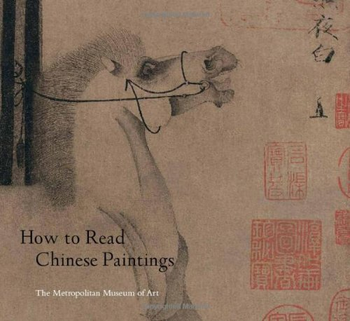 9781588392817: How to Read Chinese Paintings (Metropolitan Museum of Art) by Hearn, Maxwell (2008) Paperback