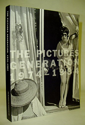 9781588393142: Pictures Generation, 1974-1984