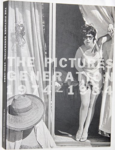 9781588393159: The Pictures Generation, 1974-1984
