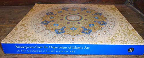 9781588394354: Title: Masterpieces from the Department of Islamic Art in