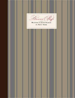 9781588394422: Duncan Phyfe: Master Cabinetmaker in New York
