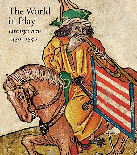 9781588396082: World in Play - Luxury Cards, 1430-1540