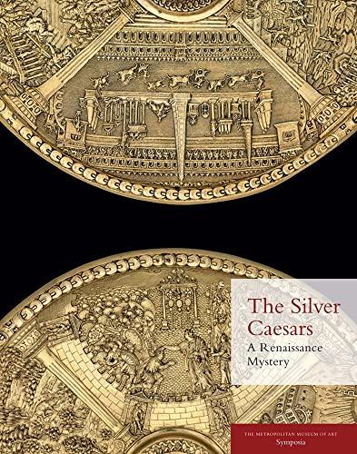 The Silver Caesars: A Renaissance Mystery: Alcorn, Ellenor, Beard, Mary, Bimbenet-Privat, Michèle, ...