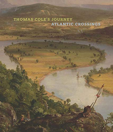 9781588396402: Thomas Cole's Journey: Atlantic Crossings