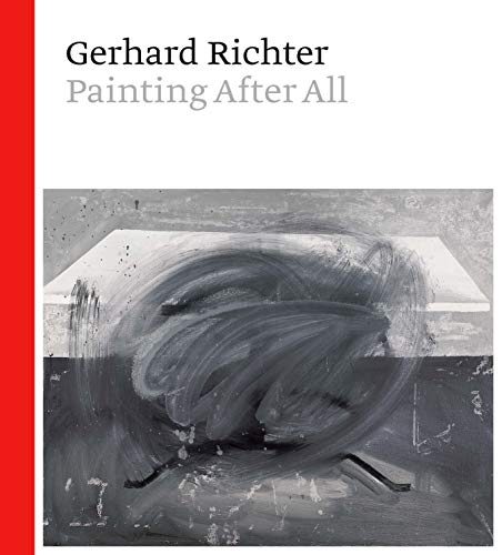 9781588396853: Gerhard Richter: Painting After All