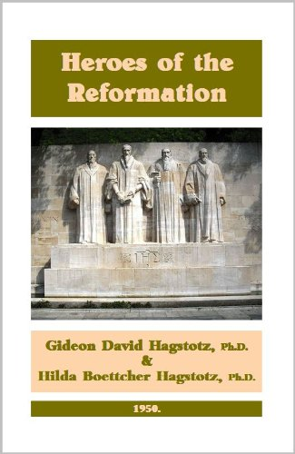 9781588403902: Heroes of the Reformation