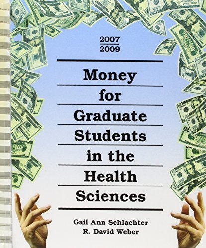 9781588411754: Money for Graduate Students in the Health Sciences, 2007-2009