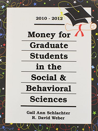 Money for Graduate Students in the Social: Gail Ann Schlachter,