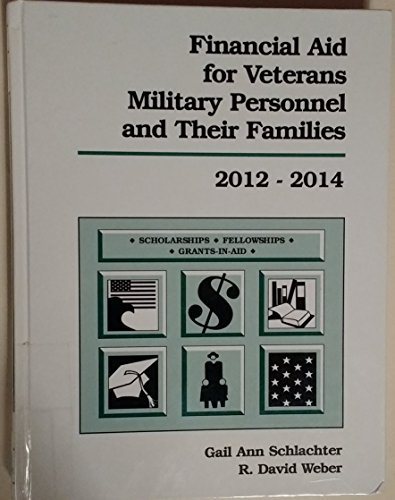 9781588412263: Financial Aid for Veterans, Military Personnel, and Their Families, 2012-2014 (Financial Aid for Veterans, Military Personnel and Their Dependents)