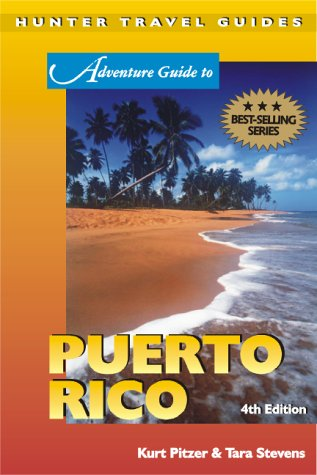 9781588431165: Adventure Guide to Puerto Rico, Fourth Edition