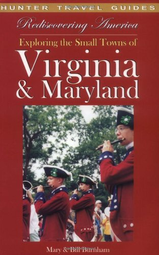 9781588433190: Rediscovering America: Exploring the Small Towns of Virginia & Maryland