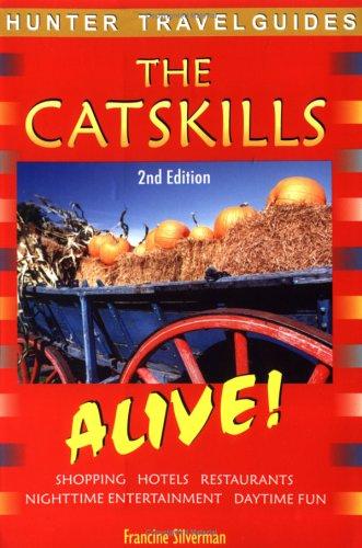 9781588433541: Hunter Travel Guides Catskills: Alive! (The Catskills Alive!)