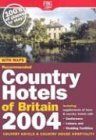 Recommended Country Hotels of Britain 2004