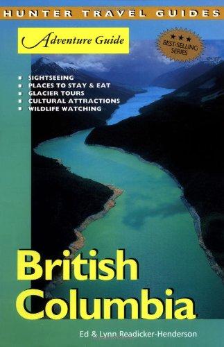 9781588433664: British Columbia Adventure Guide (Adventure Guides Series) (Adventure Guide to British Columbia)