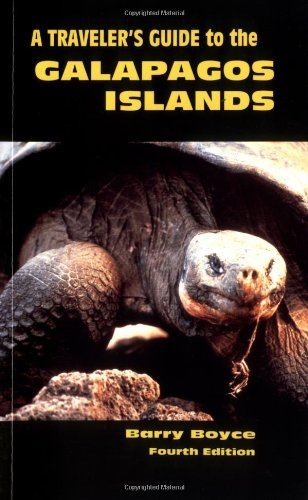 9781588433893: A Traveler's Guide to the Galapagos Islands (Non-Series Guidebooks) 4th Edition (Galapagos Traveler's Guide)