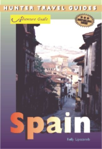 Adventure Guides Spain: Lipscomb, Kelly