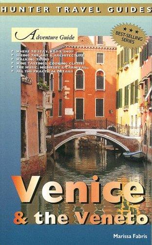 Adventure Guide to Venice & the Veneto: Fabris, Marissa