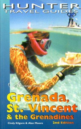 Adventure Guide Grenada, St Vincent & Grenadines (Adventure Guide. Grenada, St. Vincent & ...