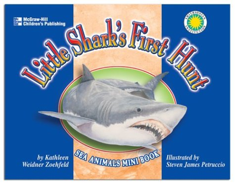 Little Shark's First Hunt (1588454150) by Kathleen Weidner Zoehfeld
