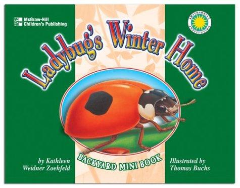 Ladybug's Winter Home: Weidner Zoehfeld, Kathleen