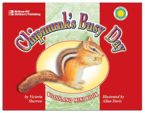 Chipmunk's Busy Day: Sherrow, Victoria