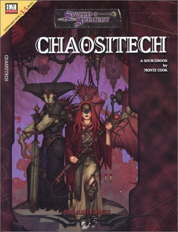 Chaositech (Sword and Sorcery Studio): Cook, Monte
