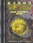 Gamma World: Game Masters Guide (Gamma World d20 3.5 Roleplaying): Bruce Baugh; Werner Hagen; Doug ...