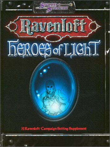 Heroes of Light (Dungeons & Dragons d20: Sword and Sorcery