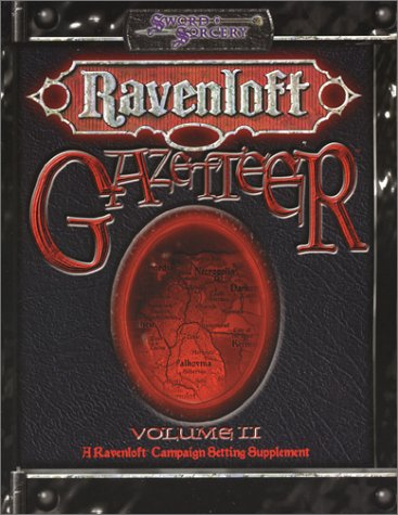 Ravenloft Gazetteer II: Legacies of Terror (1588460835) by Cassada, Jackie; Mangrum, John W.; Miller, Steve; Wyatt, Andrew; Rea, Nicky