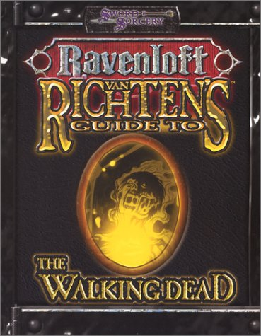 Van Richten's Guide to the Walking Dead (Dungeons & Dragons d20 3.0 Fantasy Roleplaying, ...