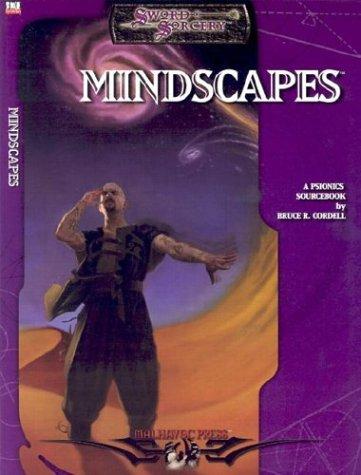 Mindscapes (Malhavoc): Bruce Cordell