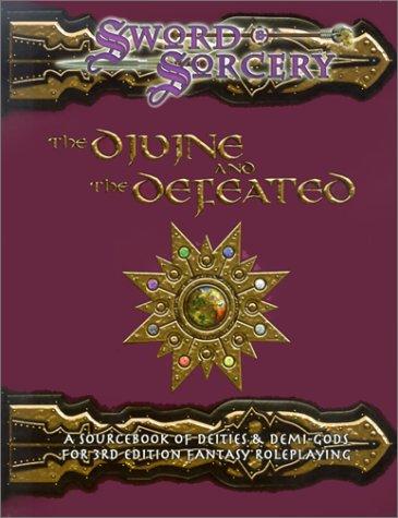 9781588461650: The Divine and the Defeated (Dungeons & Dragons d20 3.0 Fantasy Roleplaying)