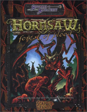 Hornsaw Forest of Blood (Sword Sorcery): Sword and Sorcery