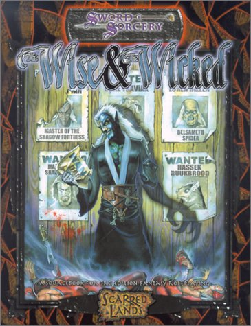 The Wise and the Wicked (Sword & Sorcery, Scarred Lands)