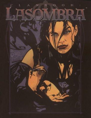 9781588462015: Clanbook Lasombra (Vampire: The Masquerade Clanbooks)