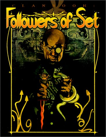 9781588462046: Followers of Set Revised Clanbook (Vampire: The Masquerade Clanbooks)