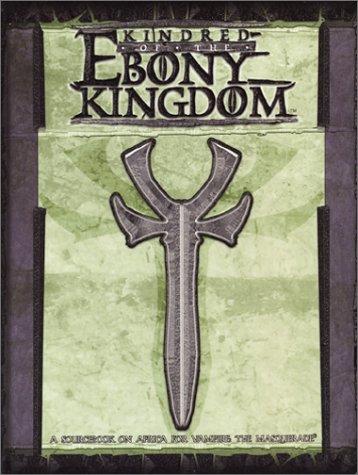 Kindred Of The Ebony Kingdom (Vampire: The: Achilli. Justin et