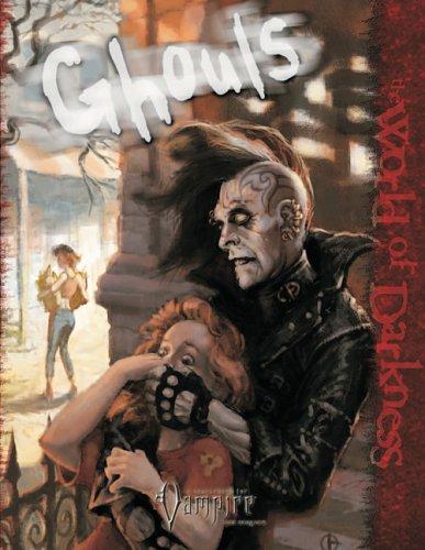 9781588462565: Ghouls (Vampire: The Requiem)