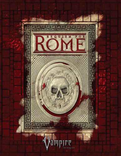 Requiem for Rome: Russell Bailey, David Chart, Ray Fawkes, Will Hindmarch, Howard David Ingham, and...
