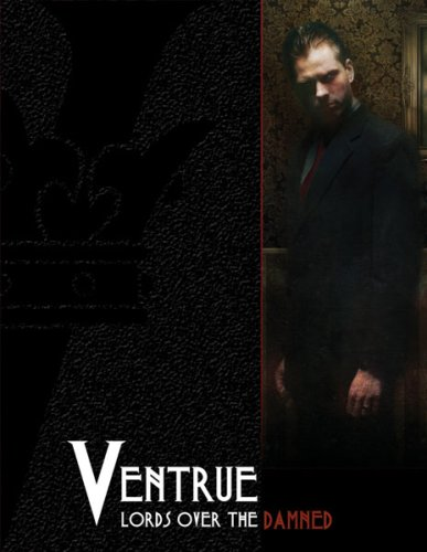 9781588462732: Ventrue: Lords Over the Damned (Vampire the Requiem)