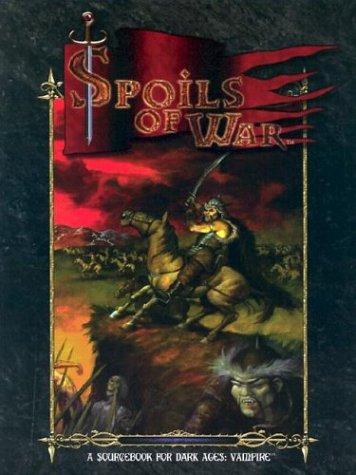 Dark Ages Spoils of War (1588462862) by Ari Marmell; Lisa Steele; Chuck Wendig