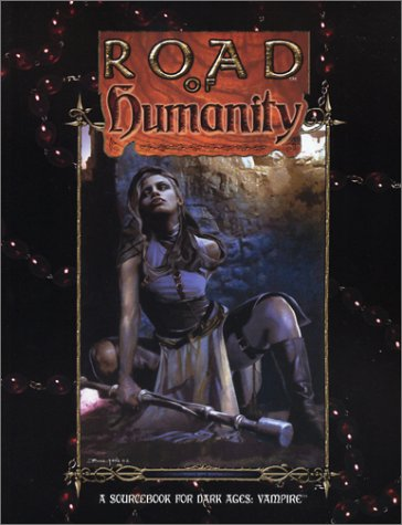 9781588462978: Road of Humanity (Dark Ages Vampire)