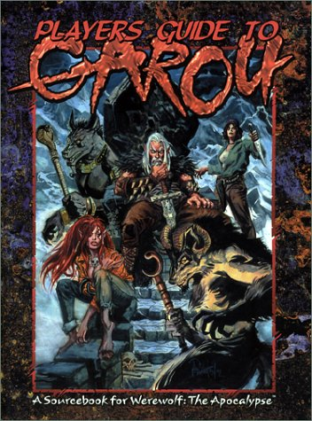 Players Guide to Garou: A Sourcebook for Werewolf the Apocalypse (WW3806)