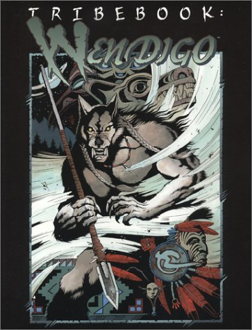 Tribebook: Wendigo (Werewolf): White Wolf