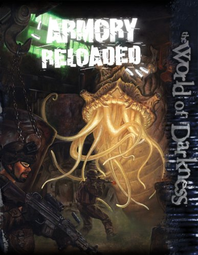 9781588463623: Armory Reloaded (World of Darkness)