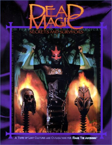 9781588464064: Dead Magic: Secrets and Survivors (Mage the Ascension)