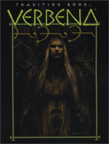Tradition Book: Verbena (Mage: The Ascension): Steve Kenson