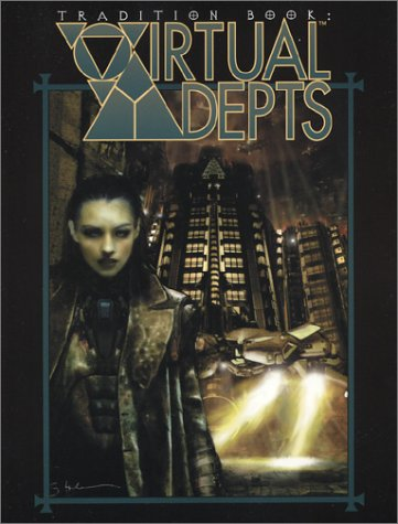 9781588464163: Tradition Book: Virtual Adepts (Mage)