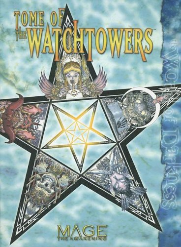 9781588464279: Tome of the Watchtowers (Mage the Awakening)